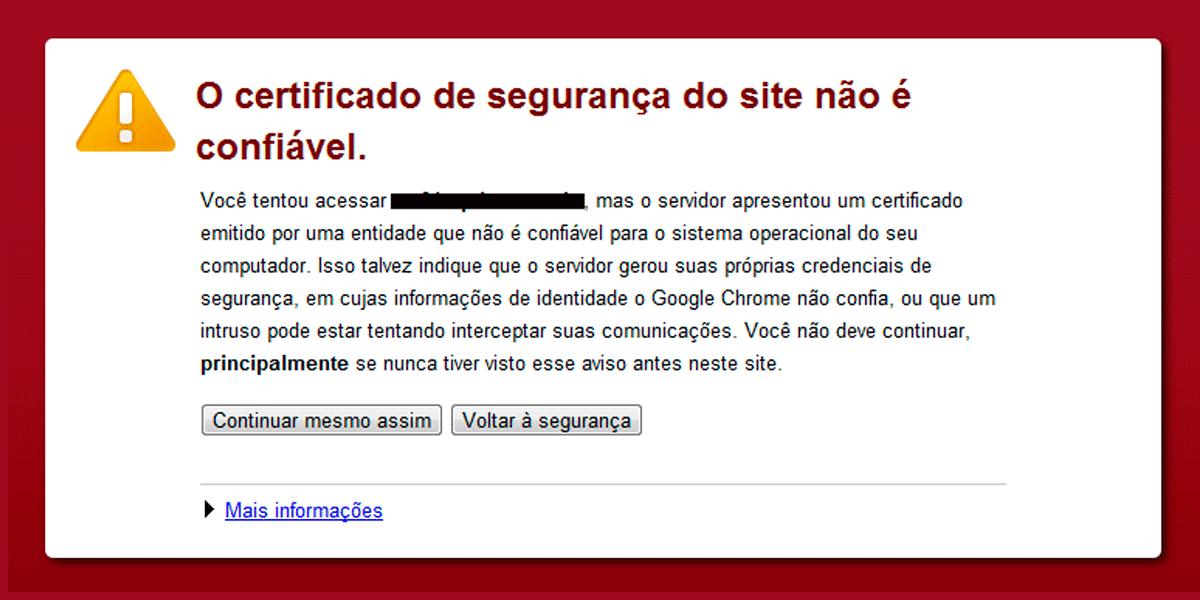Aviso de erro de certificado no Google Chrome - Click Interativo